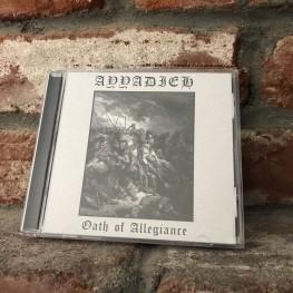 Ayyadieh - Oath of Allegiance CD