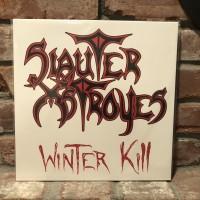 Slauter Xstroyes - Winter Kill LP