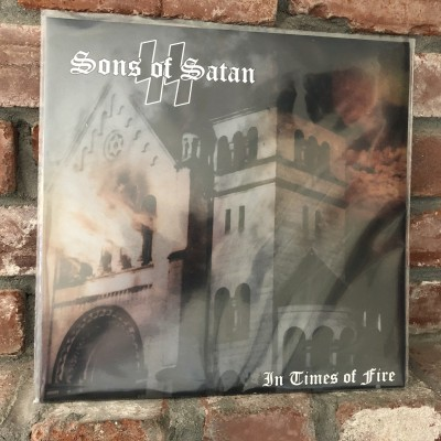 Sons Of Satan - In Times Of Fire LP