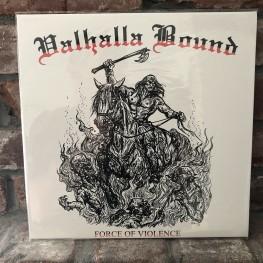 Valhalla Bound - Force of Violence LP